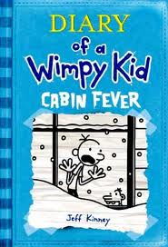 Diary Of A Wimpy Kid Cabin Fever Problem
