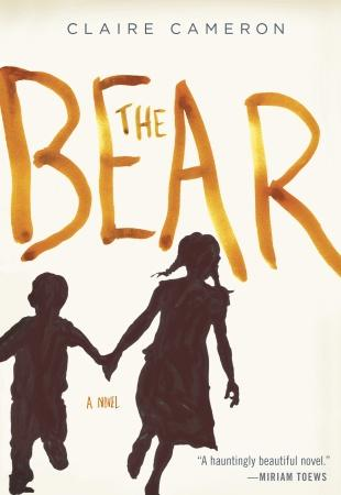 Two Dorks, One Book: The Bear by Claire Cameron – A Publisher ARC