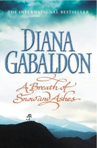 Outlander: A Breath of Snow and Ashes 6 by Diana Gabaldon (2006, Paperback)